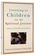 Listening to Children on the Spiritual Journey Paperback