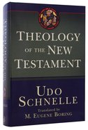 Theology of the New Testament Hardback