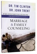 The Quick Reference Guide to Marriage and Family Counseling