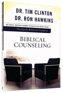 Quick Reference Guide to Biblical Counseling: Personal and Emotional Issues Paperback
