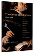 The Great Theologians: A Brief Guide Paperback