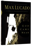 Lucado Classic Collection #01: God Came Near Hardback