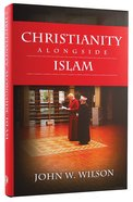 Christianity Alongside Islam Hardback
