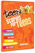 Stories For Teens (Teen Talk Series) Paperback