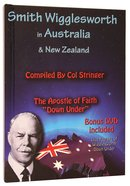 Smith Wigglesworth in Australia and New Zealand Hardback