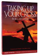 Taking Up Your Cross Paperback
