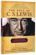 The Soul of C S Lewis Hardback