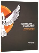 Remembering the Forgotten God (Workbook) Paperback
