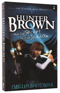 Hunter Brown and the Secret of the Shadow (#01 in Codebearers Series) Paperback