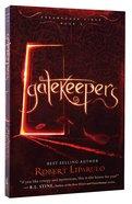 Gatekeepers (#03 in Dreamhouse Kings Series) Paperback