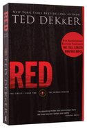 Circle #02: Red (#02 in Dekker Trilogy The Circle Series) Paperback