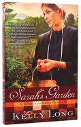 Sarah's Garden (A Patch Of Heaven Series) Paperback