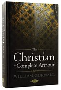 The Christian in Complete Armour Hardback