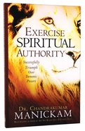 Exercise Spiritual Authority Paperback