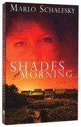 Shades of Morning Paperback