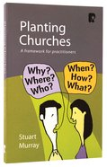 Planting Churches Paperback