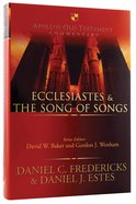 Ecclesiastes and the Song of Songs (Apollos Old Testament Commentary Series)