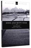 History Makers: John and Betty Stam (Historymakers Series) Paperback