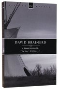 History Makers: David Brainerd (Historymakers Series)