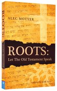 Roots: Let the Old Testament Speak Pb Large Format