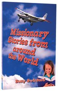 Missionary Stories From Around the World Paperback