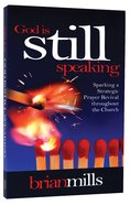 God is Still Speaking Paperback