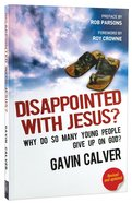 Disappointed With Jesus? Paperback