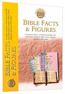 Bible Facts and Figures (Essential Bible Reference Series)