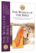 The World of the Bible (Essential Bible Reference Series)