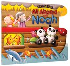 All Aboard With Noah (Lift The Flap Series)