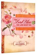 Treasury of God's Promises: The Lord Bless You and Keep You Hardback