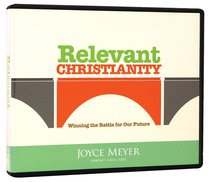 Relevant Christianity (Formerly Breaking Generational Curses & Breaking Free From Religious Attitudes) (3 Cds)