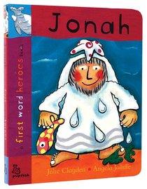 Jonah (First Word Heroes Series)