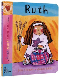 Ruth (First Word Heroes Series)