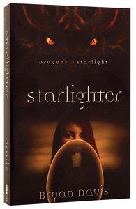 Starlighter (#01 in Dragons Of Starlight Series)