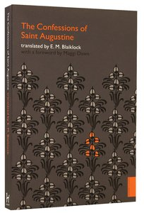 Confessions of Saint Augustine (Hodder Classic Series)