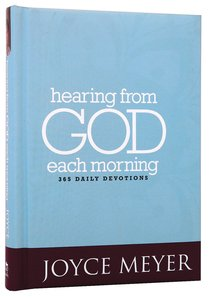 Hearing From God Each Morning: 365 Daily Devotions (365 Daily Devotions Series)