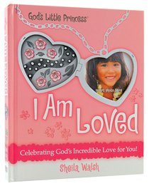 I Am Loved (Gigi, Gods Little Princess Series)