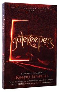 Gatekeepers (#03 in Dreamhouse Kings Series)