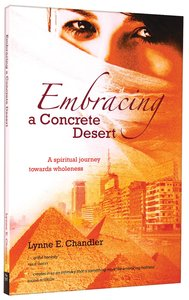 Embracing a Concrete Desert