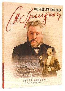 Spurgeon: The Peoples Preacher