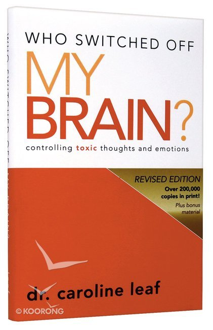 Buy who switched off my brain by caroline leaf online who buy who switched off my brain by caroline leaf online who switched off my brain hardback id 9780981956725 fandeluxe Choice Image
