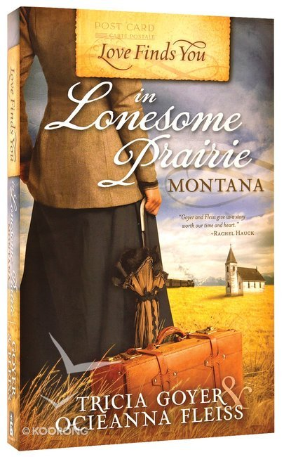 Buy In Lonesome Prairie Montana Love Finds You Series By Tricia