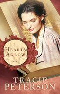 Hearts Aglow (#02 in Striking A Match Series) Paperback