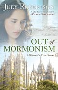 Out of Mormonism Paperback
