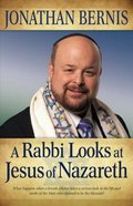 A Rabbi Looks At Jesus of Nazareth Paperback