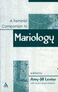 A Feminist Companion to Mariology Hardback