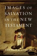 Images of Salvation in the New Testament Paperback