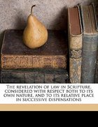 The Revelation of Law in Scripture Paperback