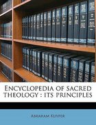 Encyclopedia of Sacred Theology: Its Principles Paperback